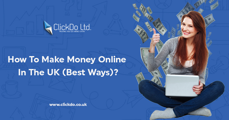 Money Making Online UK